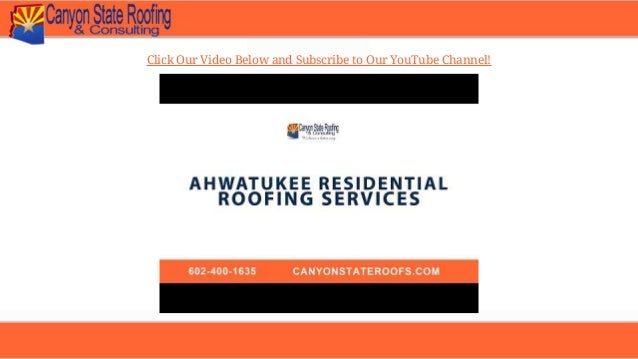Reasons To Use Canyon State Roofing For Roof Repairs In