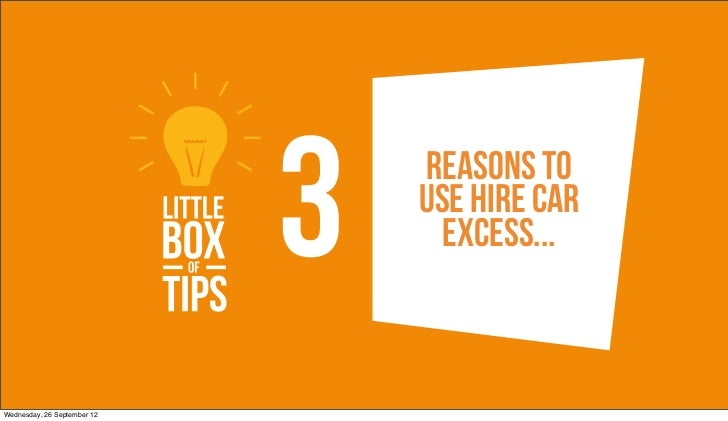 3   Reasons To                                 Use Hire car                                   excess...Wednesday, 26 Septe...