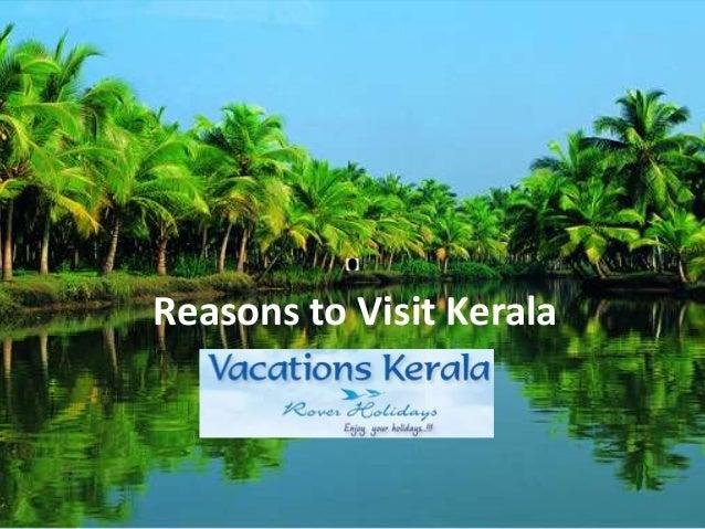 Reasons to Visit Kerala