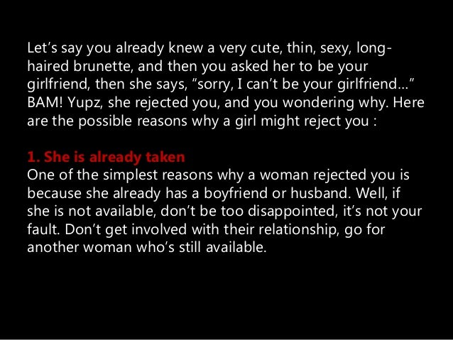 Reasons why a girl might reject you