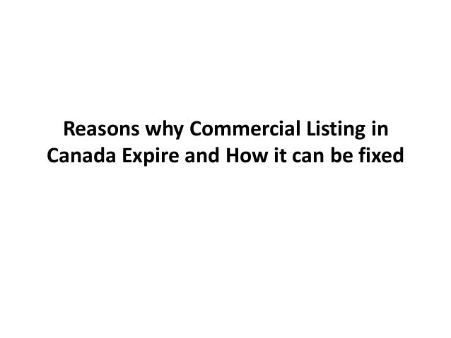 Reasons why Commercial Listing inCanada Expire and How it can be fixed