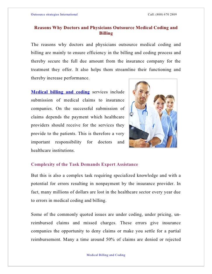 Outsource strategies International                                Call: (800) 670 2809  Reasons Why Doctors and Physicians...