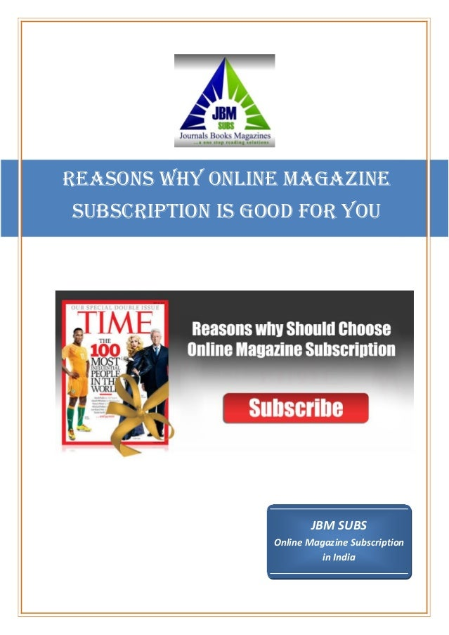 Reasons why Online Magazine Subscription is good for You
