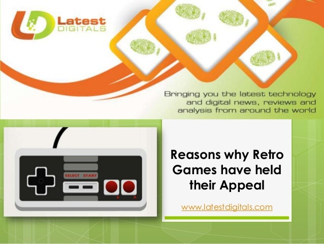 Reasons why Retro Games have held their Appeal www.latestdigitals.com