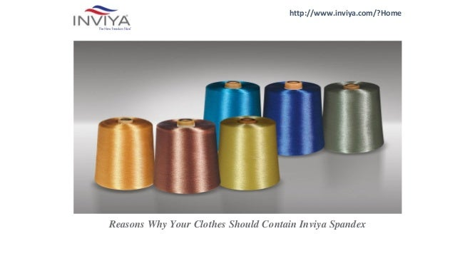 http://www.inviya.com/?Home Reasons Why Your Clothes Should Contain Inviya Spandex