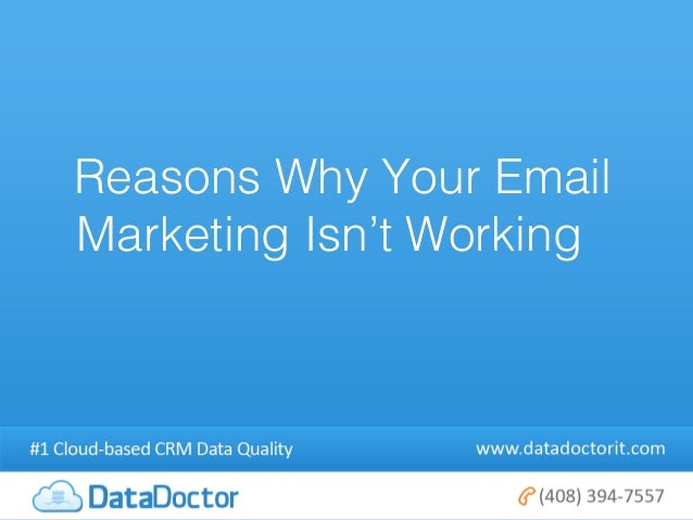 Reasons Why Your EmailMarketing Isn't Working