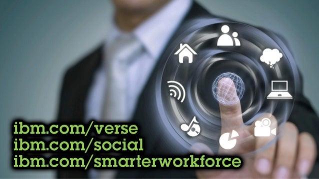 Ibm.com/verse Ibm.com/social Ibm.com/smarterworkforce
