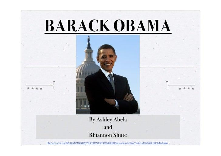 BARACK OBAMA                                           By Ashley Abela                                            and     ...