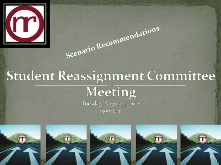 STUDENT REASSIGNMENT COMMITTEE MEETING                Media Center, Nash Central High School                  Tuesday, Aug...