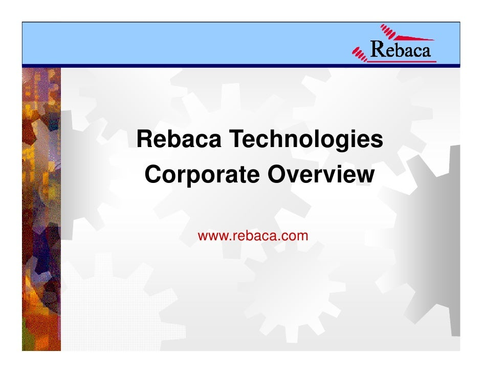 Rebaca TechnologiesCorporate Overview    www.rebaca.com