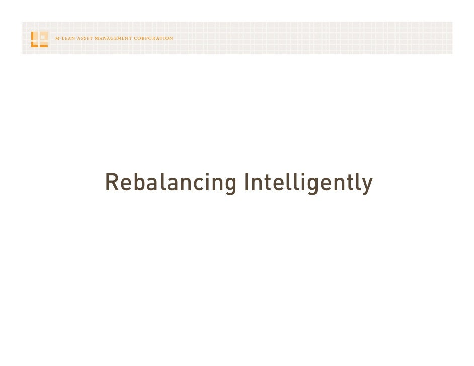 Rebalancing Intelligently