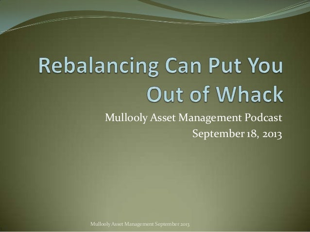 Mullooly Asset Management Podcast September 18, 2013  Mullooly Asset Management September 2013