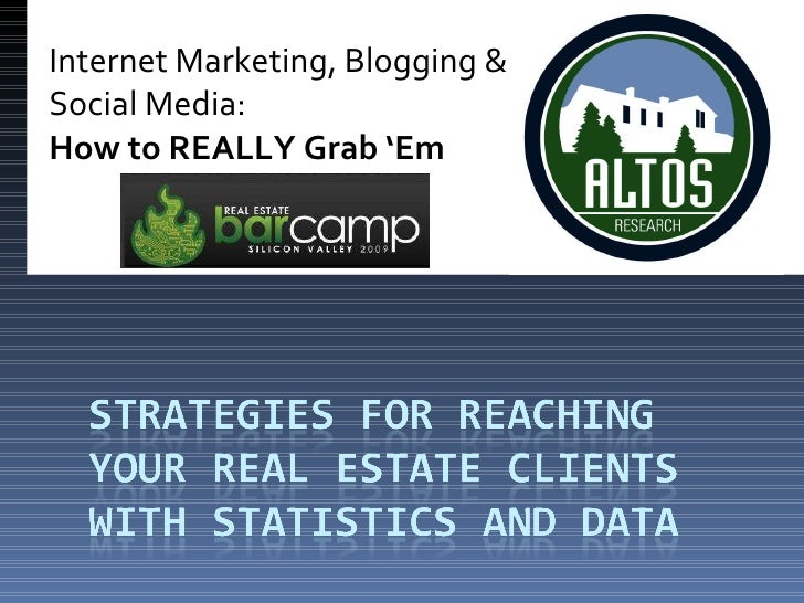 Internet Marketing, Blogging & Social Media: How to REALLY Grab 'Em