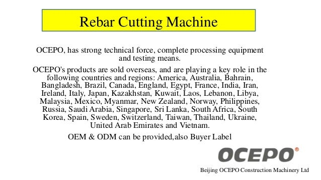 Rebar Cutting Machine OCEPO, has strong technical force, complete processing equipment and testing means. OCEPO's products...