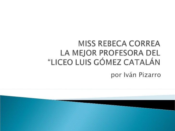 por Iván Pizarro