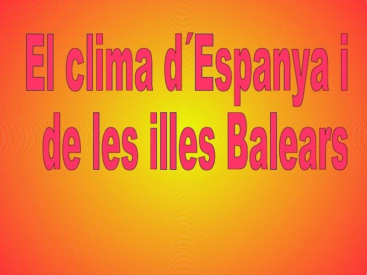 El clima d´Espanya i de les illes Balears