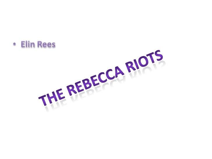 Elin Rees<br />The rebecca riots<br />
