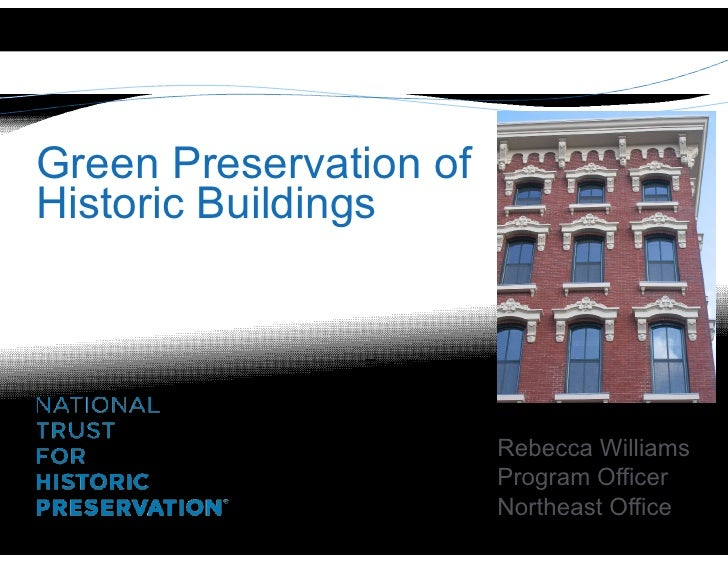 Green Preservation of Historic Buildings                  The Wauregan,                  Norwich, CT                      ...