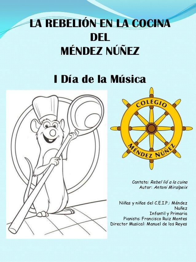 LA REBELIÓN EN LA COCINA          DEL     MÉNDEZ NÚÑEZ    I Día de la Música                         Cantata: Rebel lió a ...