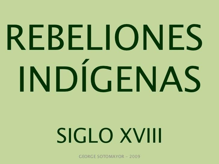 Rebeliones Ind 237 Genas Siglo Xviii
