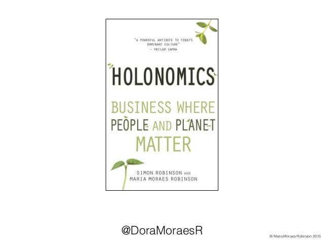 Human Values as the Foundation of Deep Transformational Change - Maria Moraes Robinson Slide 2