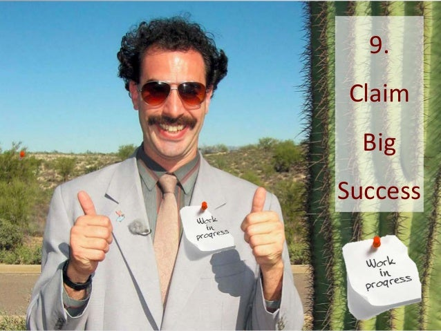9. Claim Big Success