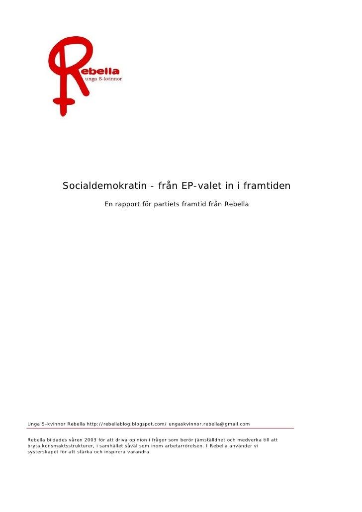 Socialdemokratin - från EP-valet in i framtiden        ...