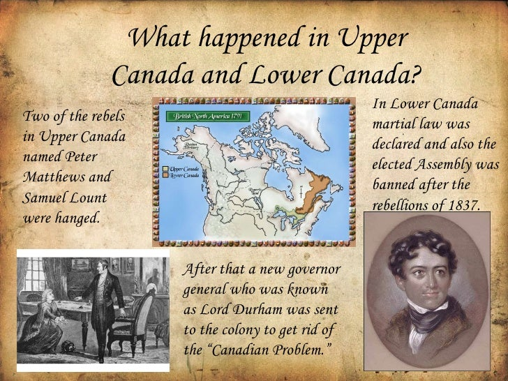 the rebellions of upper and lower The upper half is blue with two white stars, representing the republics of upper  and lower canada (they were actually colonies, since the.
