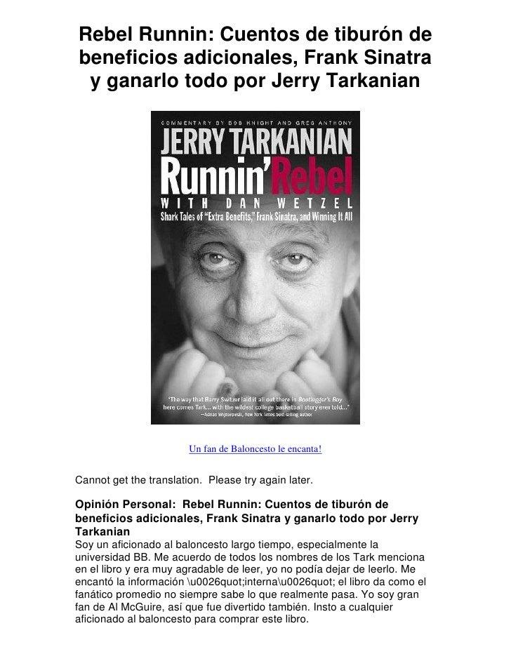 Rebel Runnin: Cuentos de tiburón de beneficios adicionales, Frank Sinatra  y ganarlo todo por Jerry Tarkanian             ...