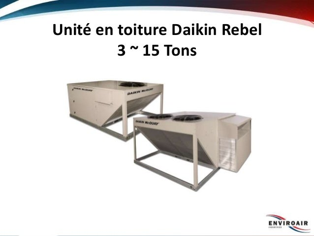 Unité en toiture Daikin Rebel 3 ~ 15 Tons