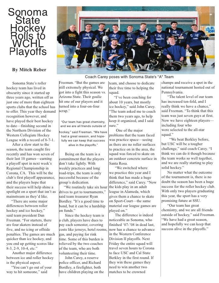 Sonoma   State  Hockey  Rolls to   WCHL  Playoffs    By Mitch Reber                                                       ...
