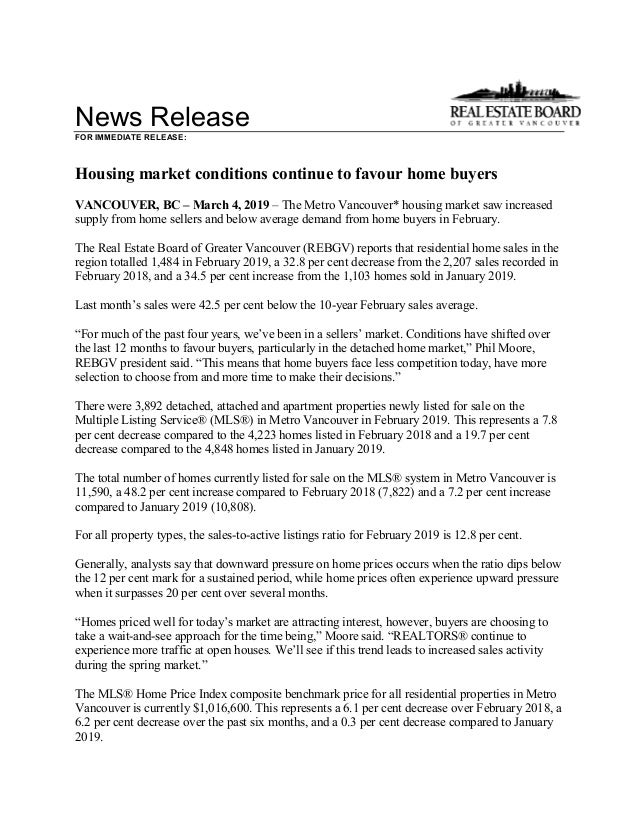 News Release FOR IMMEDIATE RELEASE: Housing market conditions continue to favour home buyers VANCOUVER, BC – March 4, 2019...