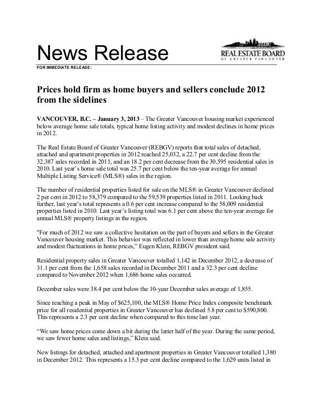 News ReleaseFOR IMMEDIATE RELEASE:Prices hold firm as home buyers and sellers conclude 2012from the sidelinesVANCOUVER, B....