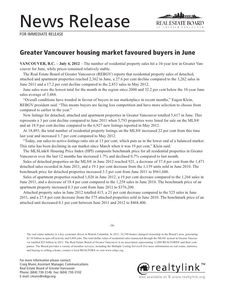 News ReleaseFOR IMMEDIATE RELEASEGreater Vancouver housing market favoured buyers in JuneVANCOUVER, B.C. – July 4, 2012 – ...