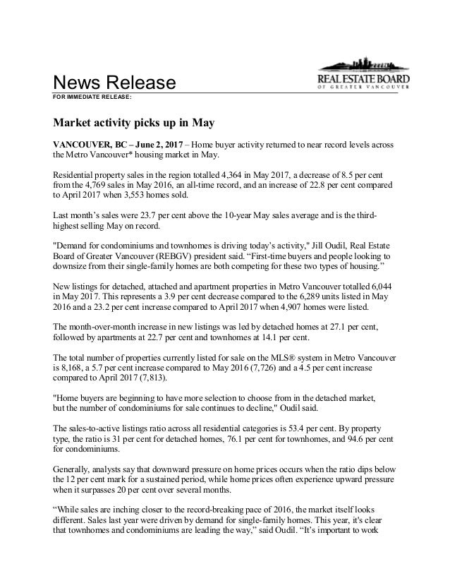 News Release FOR IMMEDIATE RELEASE: Market activity picks up in May VANCOUVER, BC – June 2, 2017 – Home buyer activity ret...