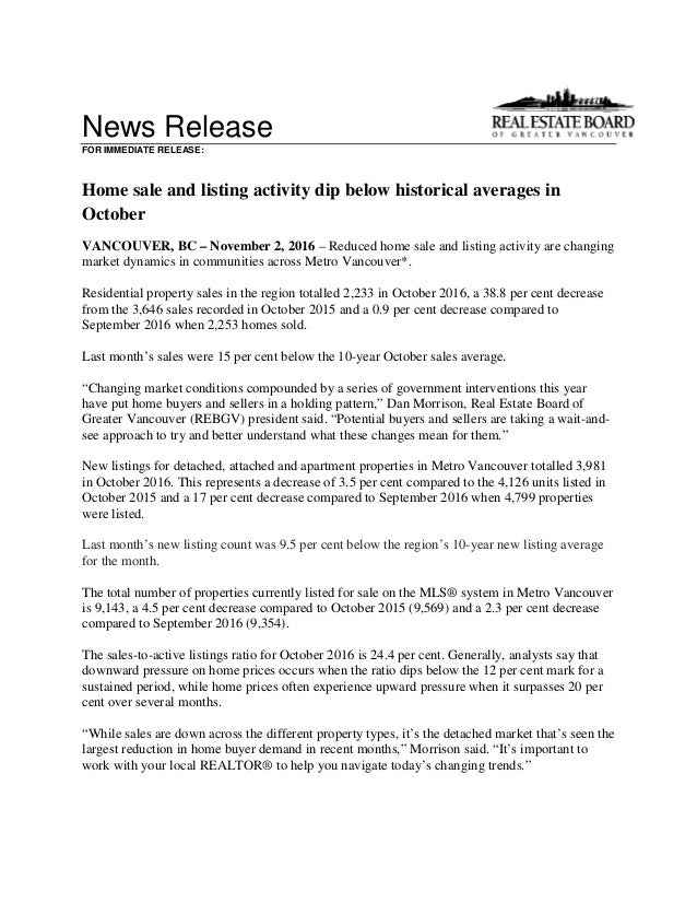 News Release FOR IMMEDIATE RELEASE: Home sale and listing activity dip below historical averages in October VANCOUVER, BC ...