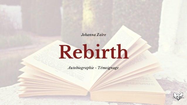 Rebirth Johanna Zaïre Autobiographie - Témoignage