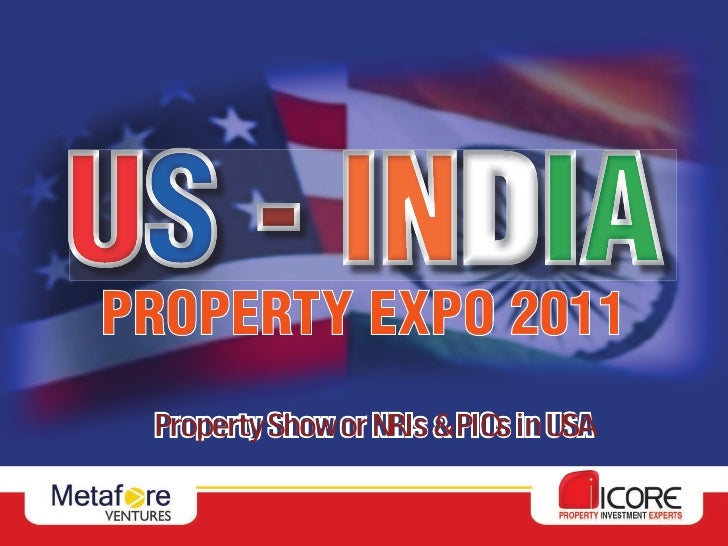 PROPERTY EXPO 2011 Property Show or NRIs & PIOs in USA
