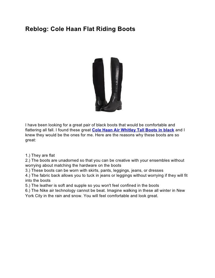 Reblog: Cole Haan Flat Riding BootsI have been looking for a great pair of black boots that would be comfortable andflatte...