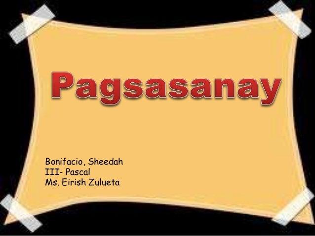 Bonifacio, Sheedah III- Pascal Ms. Eirish Zulueta