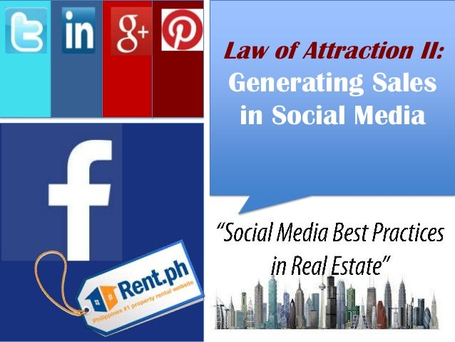 Law of Attraction II: Generating Sales in Social Media