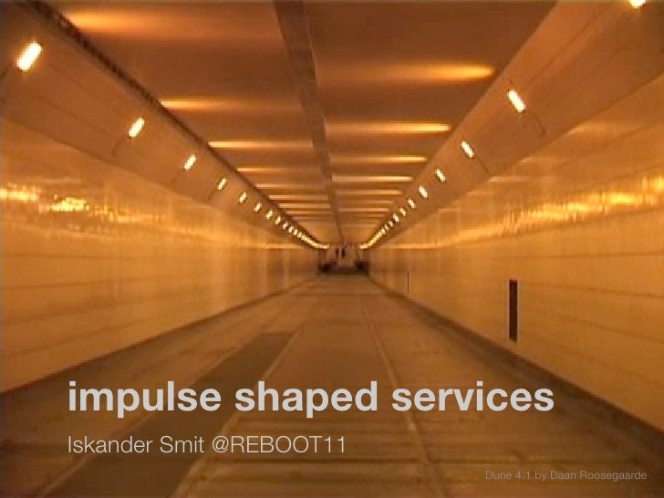 impulse shaped services  Iskander Smit @REBOOT11                           Dune 4.1 by Daan Roosegaarde
