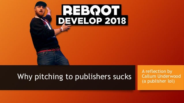 A reflection by Callum Underwood (a publisher lol) Why pitching to publishers sucks
