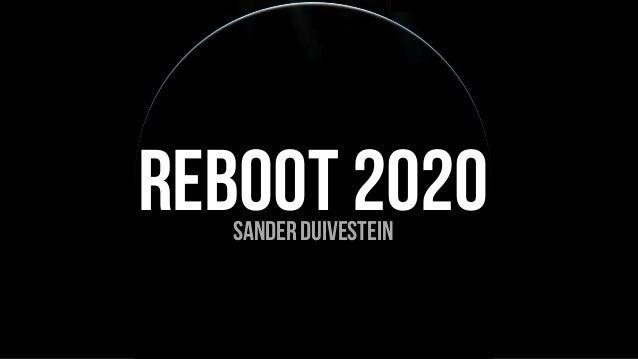 REBOOT 2020sander duivestein