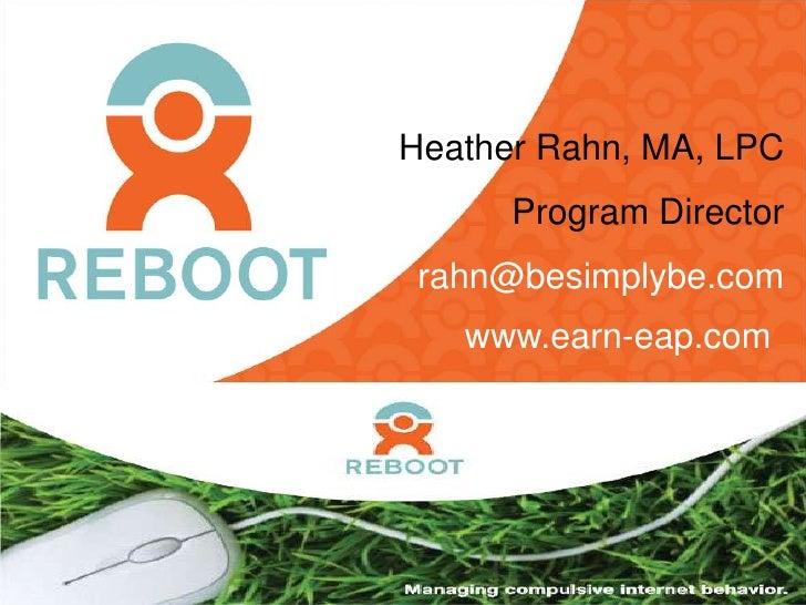 Heather Rahn, MA, LPC               Program Director          rahn@besimplybe.com            www.earn-eap.com  www.earn-ea...