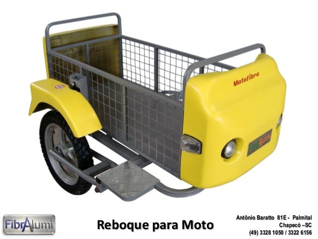 Reboque para Moto  Antônio Baratto 81E - Palmital Chapecó –SC (49) 3328 1050 / 3322 6156