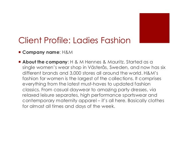 company profile of hennes mauritz marketing essay H&m's low-cost, high-fashion supply chain  hennes and mauritz, h&m,  his father became the chairman of the company.