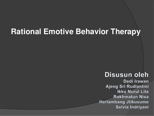rational emotive behavioral therapy essay View this essay on rational emotive behaviour therapy theory case study analysis ana lost her job and fears that she would soon have to be homeless because.