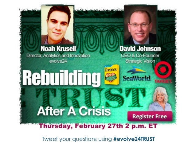 Tweet your questions using #evolve24TRUST