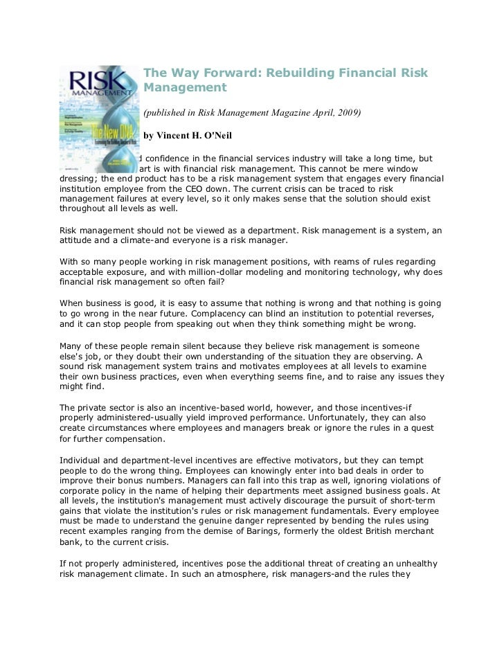 The Way Forward: Rebuilding Financial Risk                    Management                    (published in Risk Management ...